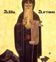 Свети Антоний Велики, почитан от Църквата на 17 януари, е емблематичен случай за разумен монах и аскет, подвизавал се в манастир в пустинята. Макар и да съблюдавал изискванията за въздържание, той не е парадирал. От житието му особено популярен е неговият разговор с ловеца, който го заварил да се шегува и смее с другите монаси край огъня. Пришълецът погледнал възмутено монаха, в погледа му имало разочарование – той очаквал да завари умълчани аскети. Следвай ме - Вяра