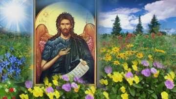 Еньовден – рожденият ден на Предтечата Господен – Йоан, Следвай ме - Вяра