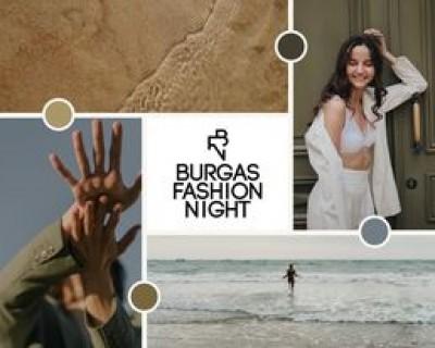 Модни диктатори край морето Те се събират на първото издание на Burgas Fashion night Следвай ме - Стил